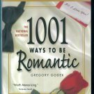 1001 Ways to Be Romantic ~ Hardcover with Dustjacket ~ Author's Annotated Edition ~ Gregory Godek