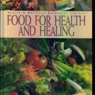 Food For Health and Healing ~ Health & Wellness Reference Library ~ George Blackburn M. D. Ph. D.