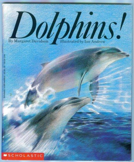 Dolphins ~ Scholastic ~ Margaret Davidson ~ Ian Andrew location96