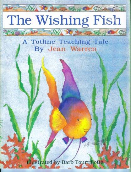 The Wishing Fish A Totline Teaching Tale Jean Warren Home School Education location102
