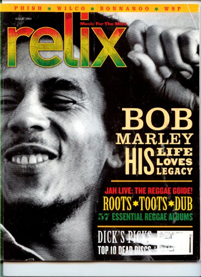 Relix Magazine August 2004 - Back Issue - Bob Marley Biography - Phish