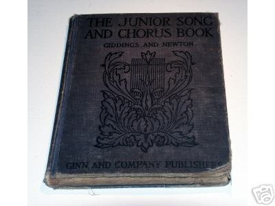 The Junior Song and Chorus Book by T.P. Giddings and E.W. Newton - Ginn 1915