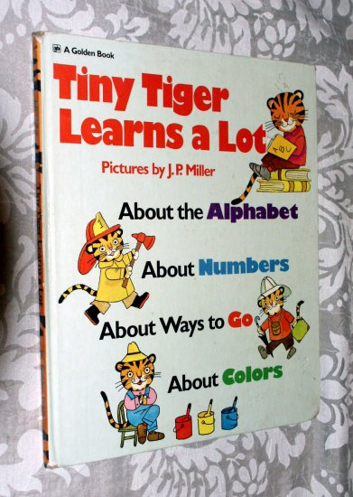 Tiny tiger learns a lot: About... by J.P. Miller - Kathleen Daly's  Tales