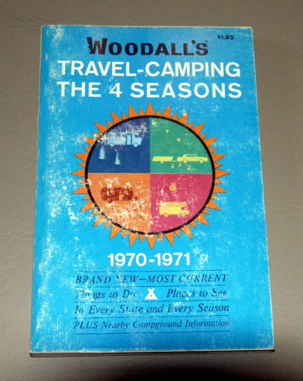 Woodall's Traveling-Camping the 4 Seasons 1970-1971 - Guide