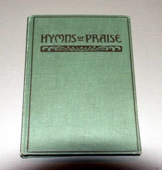 Hymns of Praise Number One - compiled by F.G. Kingsbury