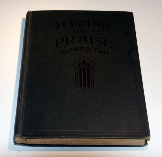 Hymns of Praise Number Two compiled by F.G. Kingsbury