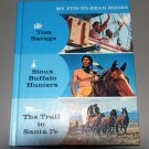 MY FUN TO READ BOOKS #5 - Sioux Buffalo Hunters - Tom Savage