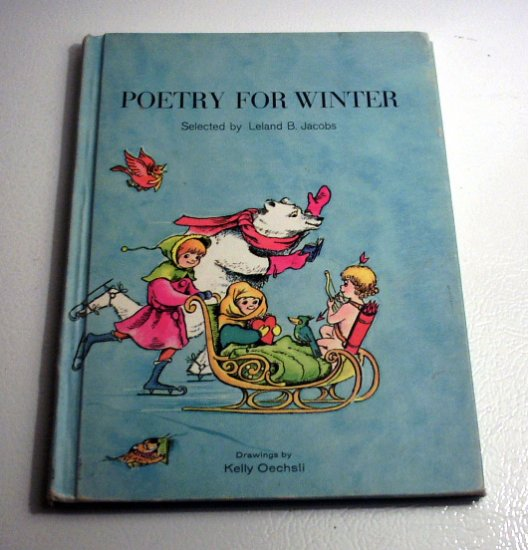 POETRY FOR WINTER by Leland B. Jacobs (1970) Kelly Oechsli