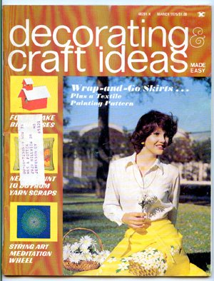 Decorating & Craft Ideas Made Easy - March 1975 - Magazine Back Issue- string art meditation wheel