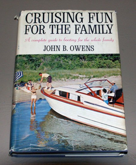 Cruising Fun For The Family by John B. Owens (1964) Guide to Boating