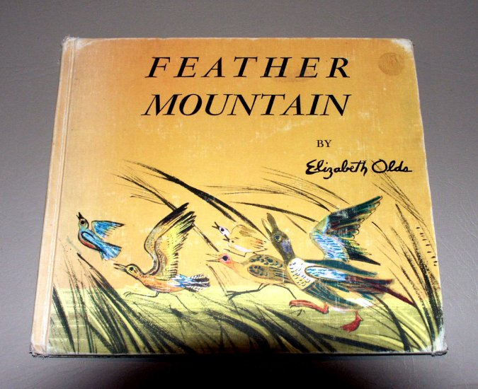 Feather Mountain by Elizabeth Olds (1951) Special Edition