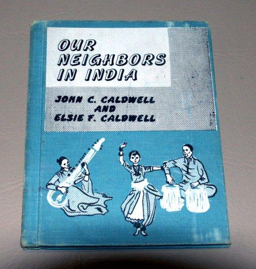 Our Neighbors in India by John & Elsie Caldwell - Heidi Ogawa