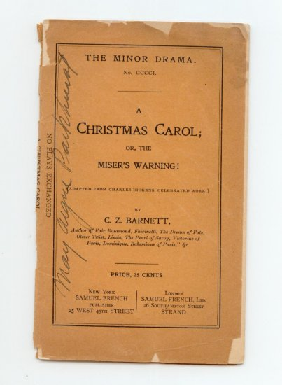 A Christmas Carol or, the Miser's Warning by C.Z. Barnett - Minor Drama Play