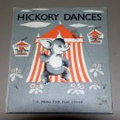 HICKORY DANCES by Cecilia & Jean Hinde (1964) Lucille Sutherland