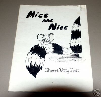 Mice are Nice by Cherri Petty Boit - T.H.A.R. Institute 1977