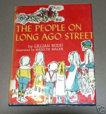 The People on Long Ago Street by Lillian Budd (1967) Marilyn Miller