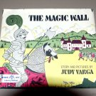 The Magic Wall by Judy Varga (1970) - old folk tale - medieval Austria