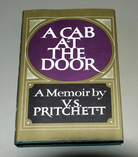 A Cab At the Door - A Memoir by V.S. Pritchett (1968) 1st Printing