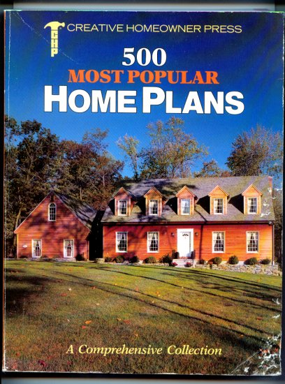 500 Most Popular HOME PLANS by Creative Homeowner Press