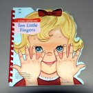 Ten Little Fingers - A Sturdi-Contour Book - 1966 by Wonder Books #5520
