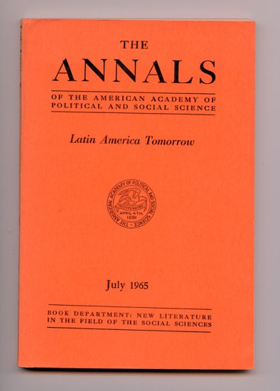 The Annals of the American Academy of Political and Social Science Vol. 360, July 1965 - 1st issue