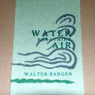 Water Breathing Air by Walter Bargen (Signed copy) Timberline Press c1999