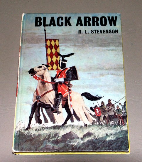 Black Arrow by Robert Louis Stevenson - Bancroft Classic #42