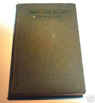 Shop and Plant Shortcuts - American Machinist 1929 - Book