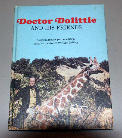 Doctor Doolittle and His Friends - A Special Motion Picture Edition created by Hugh Lofting