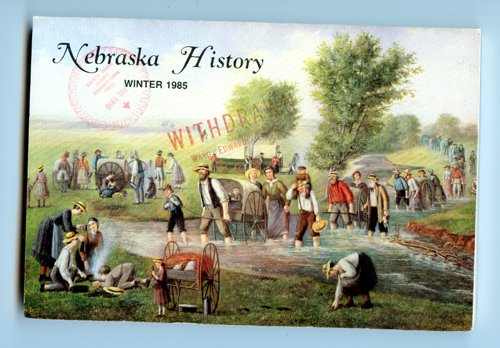 Nebraska History, A Quarterly Magazine Volume 66, No. 4 - Winter 1985 - journal book