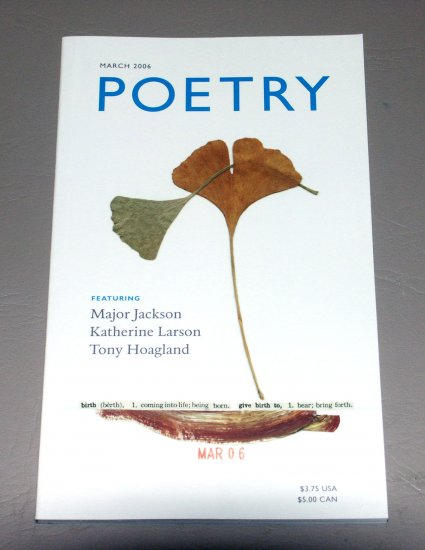 POETRY Journal October 2005 - Volume 187, Number 1 - March 2006 - Volume 187, Number 6