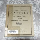 The Farmer's and Monitor's Letters of the British Colonies - Virginia Bicentennial Edition 1969