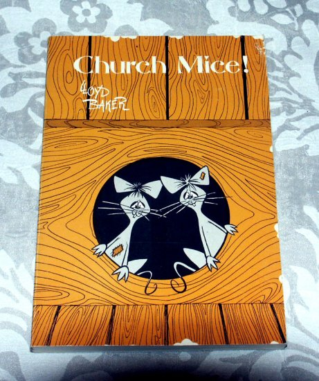 Church Mice by Lloyd Baker (1969) The Warner Press