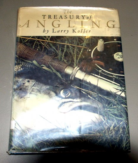 The Treasury of Angling by Larry Koller - George Silk - fishing guide