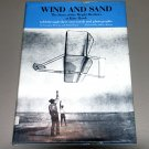 WIND AND SAND - Story of The Wright Brothers Kitty Hawk by Lynne Westcott, Paula Degen