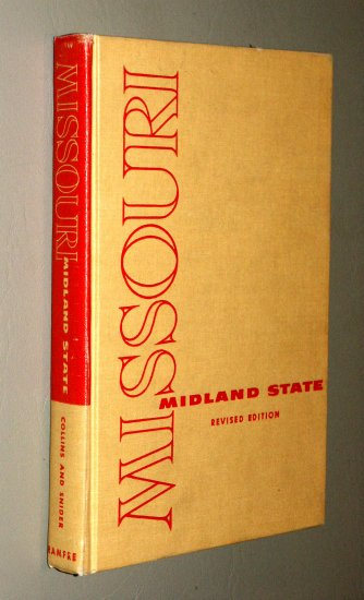 Missouri Midland State - A History - by the late Earl A. Collins & Felix Eugene Snider