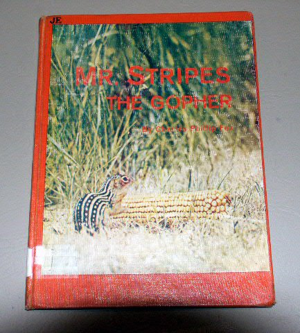 Mr. Stripes the Gopher story and photographs by Charles Phillip Fox (1962)