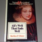 ALL'S WELL THAT ENDS WELL by Sheldon Zitner - Twayne's Introductions to Shakespeare