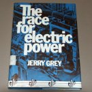 THE RACE FOR ELECTRIC POWER by Jerry Grey