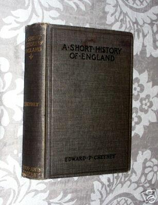 A Short History of England by Edward P. Cheyney (1904)