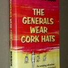 The Generals Wear Cork Hats by Ben Lucien Burman (1963) Alice Caddy