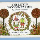 The Little Wooden Farmer by Alice Dalgliesh - Anita Lobel (1968)