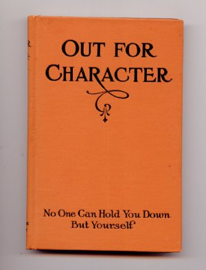 Out For Character:  No One Can Hold You Down But Yourself - Vir (1922)