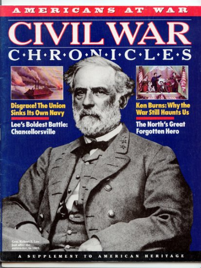 Civil War Chronicles - Americans at War - Lee's Boldest Battle: Chancellorsville