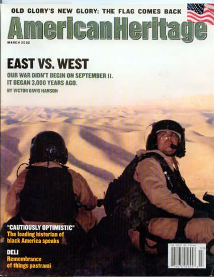 American Heritage Magazine - March 2002 - East vs. West