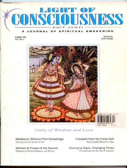 Light of Consciousness Magazine - Autumn 1995 Vol. 7 No. 3 - Chit Jyoti - Spiritual Awakening