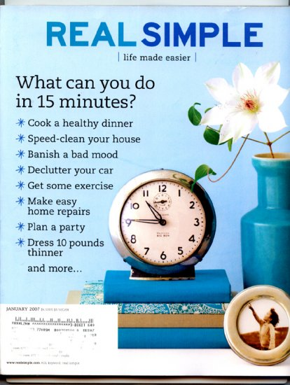 Real Simple Magazine - January 2007 - Speed-clean your house