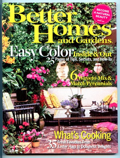 Better Homes and Gardens Magazine - April 2007 - Easy Color Inside & Out