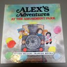 Alex's Adventures At The Amusement Park by Eduard Delgado - LNEW HC