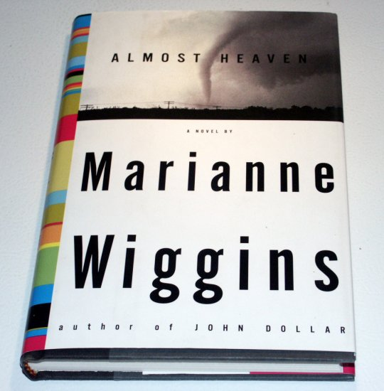 Almost Heaven (Hardcover, 1998) by Marianne Wiggins
